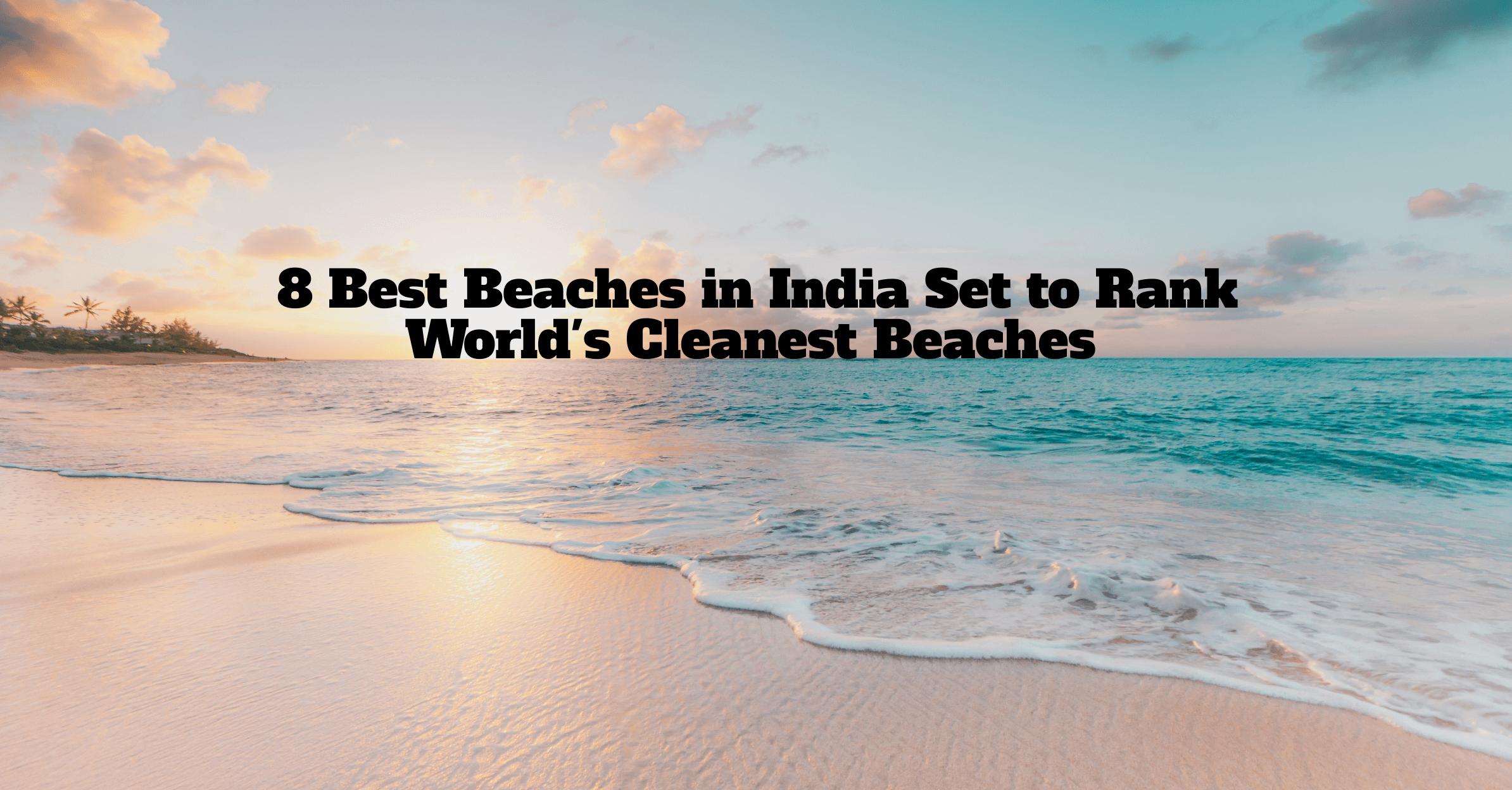 clean beaches in India
